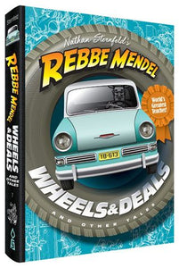 Wheels & Deals. Rebbe Mendel
