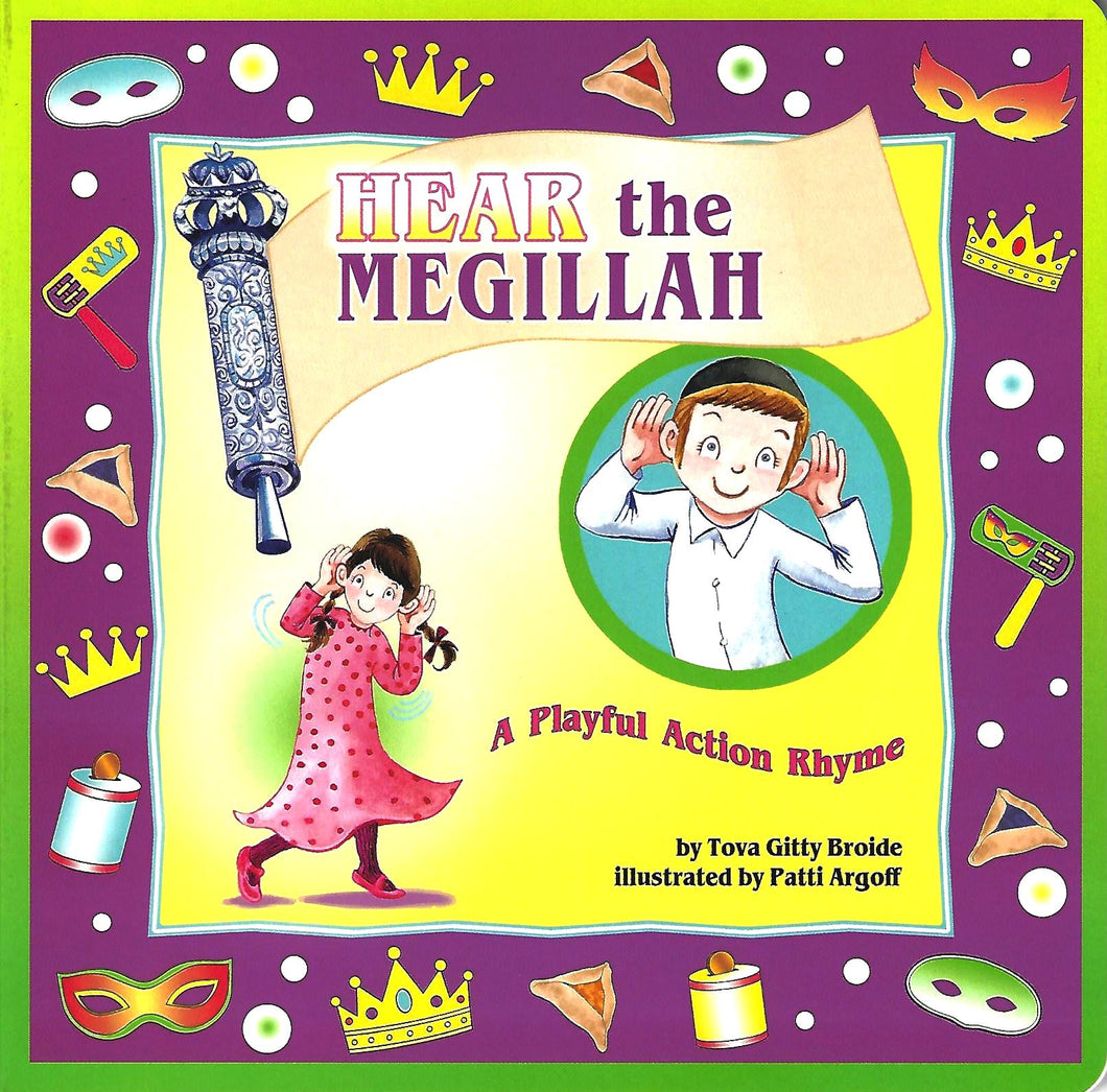 Hear the Megillah – A Playful Action Rhyme