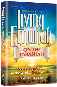 Living Emunah on the Parashah