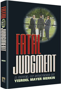 Fatal Judgment - A Novel of Suspense