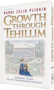 Growth Through Tehillim - Exploring Psalms for Life Transforming Thoughts