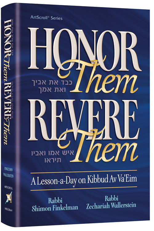 Honor Them, Revere Them