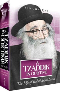 A Tzaddik In Our Time