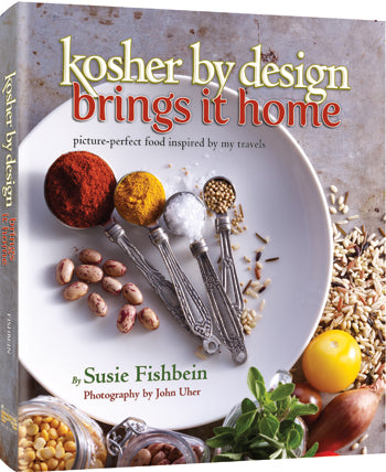 Kosher By Design Brings It Home - picture-perfect food inspired by my travels