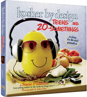 Kosher By Design Teens and 20-Somethings - cooking for the next generation