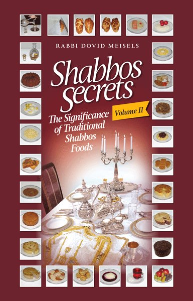 Shabbos Secrets Volume 2