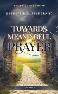 Towards Meaningful Prayer - Vol. 1 Expanded Edition