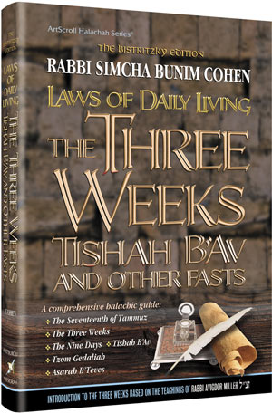 Laws of the 3 Weeks, Tishah B'Av & Fasts - Bistritzky Edition