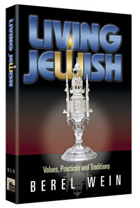 Living Jewish Values - Practices and Traditions