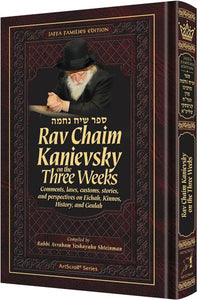 Rav Chaim Kanievsky on the Three Weeks