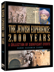 THE JEWISH EXPERIENCE: 2000 YEARS - A Collection of Significant Events