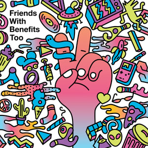 Friends With Benefits Too LP