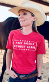 """Make America Cowboy Again"" NEW Classic T-Shirt"