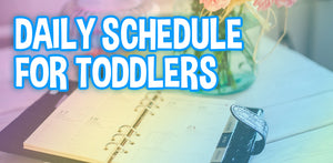 Daily Schedule for Toddlers