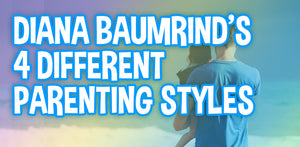Diana Baumrind's 4 Different Parenting Styles