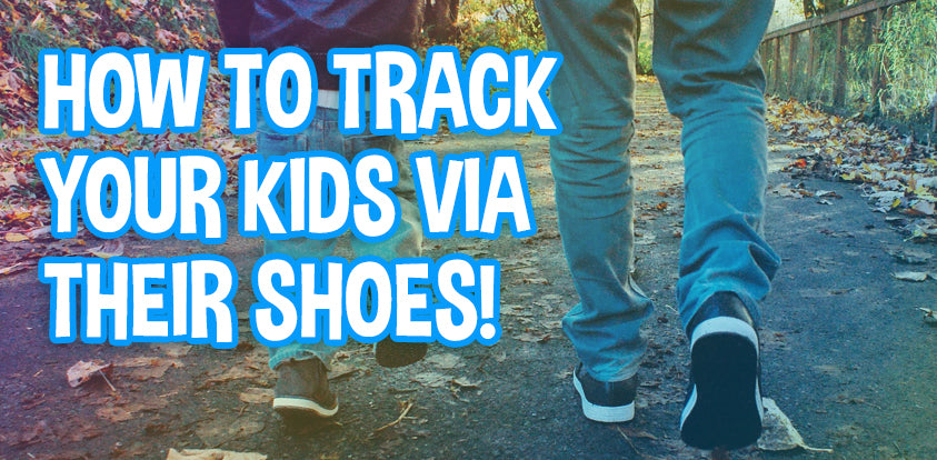 How to chip your kids shoes to keep track of them
