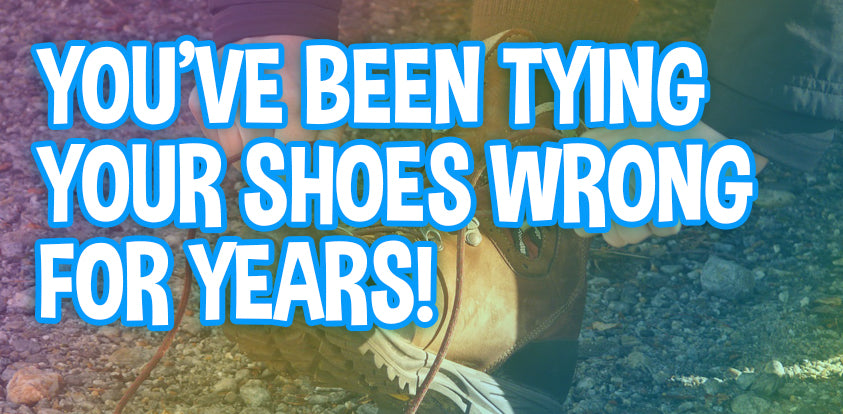 You've Been Tying Your Shoes Wrong For Years!