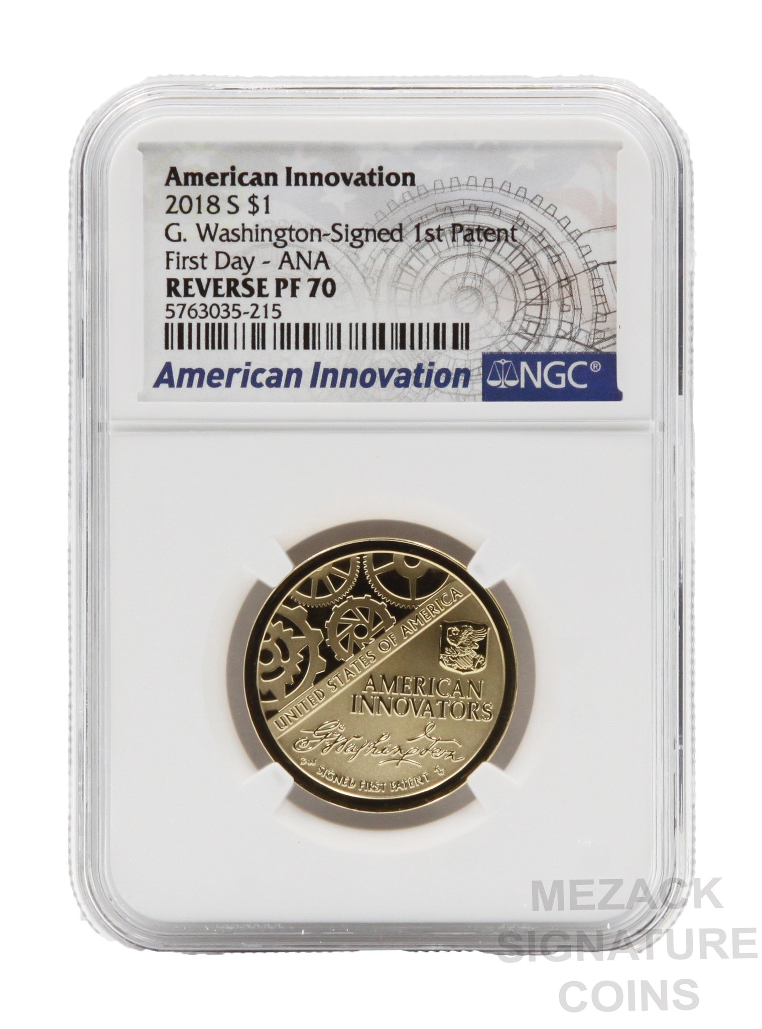 2018 S Innovation Reverse Proof Dollar 1st Patent NGC PF70 First Day Issue
