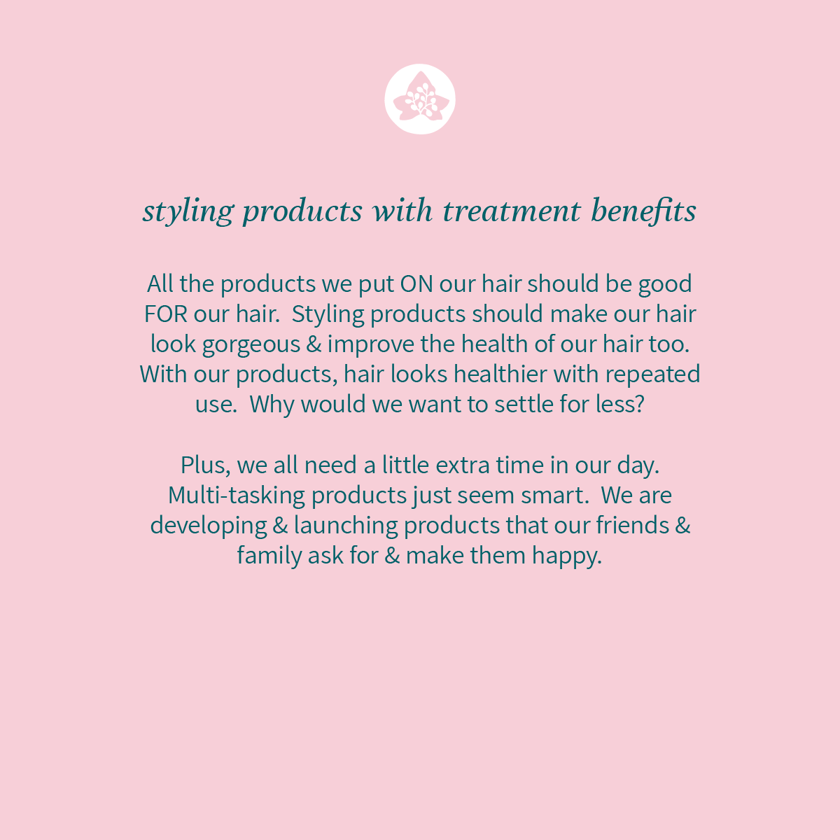styling products with treatment benefits