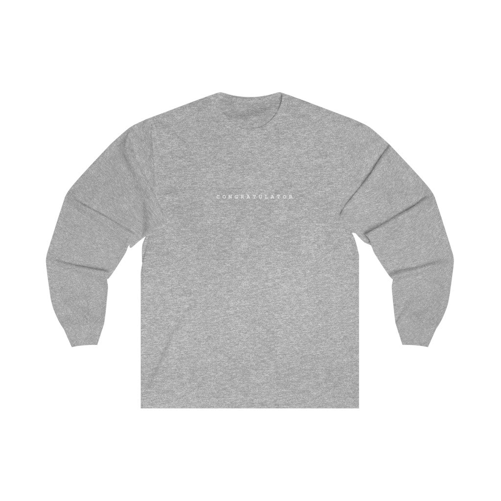 Congratulator Unisex Long Sleeve Tee - +Positive People Posse+
