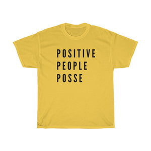 PPP Bold and Heavy Cotton Tee - +Positive People Posse+