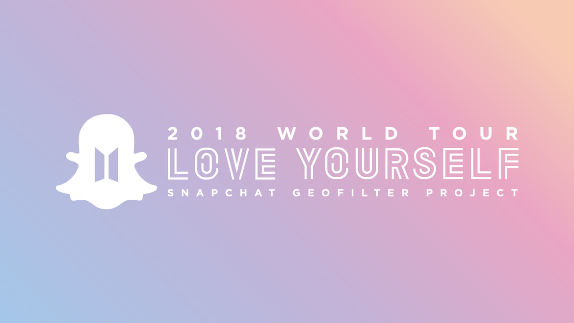 Love Yourself Snapchat Geofilter Project