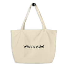 Load image into Gallery viewer, My Style Is Eco Tote Bags
