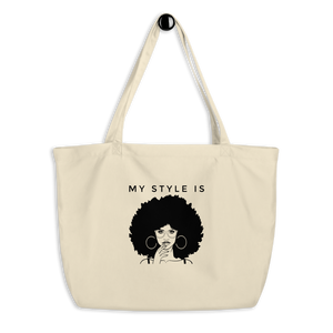 My Style Is Eco Tote Bags