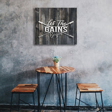 Load image into Gallery viewer, Let The Gains Begin - Aged Wood Canvas Print