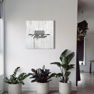 Mind Over Matter - Aged Wood Canvas Print