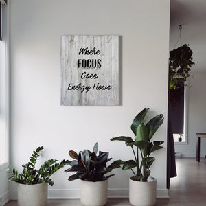 Where Focus Goes - Aged Grey Wood Canvas Print
