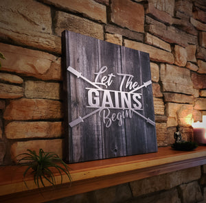 Let The Gains Begin - Aged Wood Canvas Print