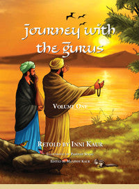 Journey with the Gurus - Volume One