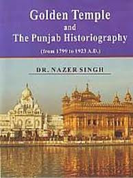 Golden Temple and The Punjab Historiography from 1799 to 1923