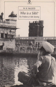 Who is a Sikh? The Problem with Sikh Identity