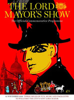 The Lord Mayor's Show 2016: Official Programme
