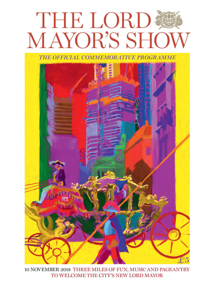 The Lord Mayor's Show 2018: Official Programme