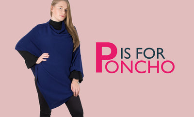P is for Poncho
