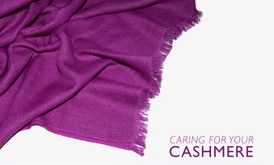 HOW TO CARE FOR YOUR CASHMERE PASHMINA