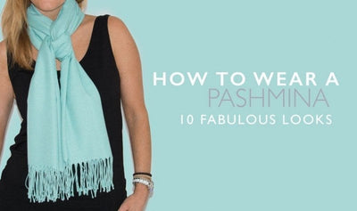 How to Wear a Pashmina - Scarf Room Shows You How With 10 Fabulous Looks!