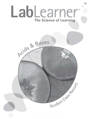 Acids & Bases - SDR/Student Workbook