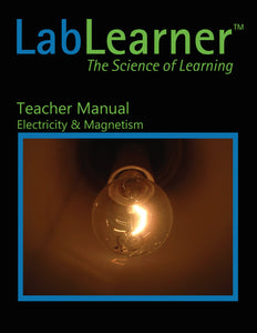Electricity & Magnetism - Teacher Manual