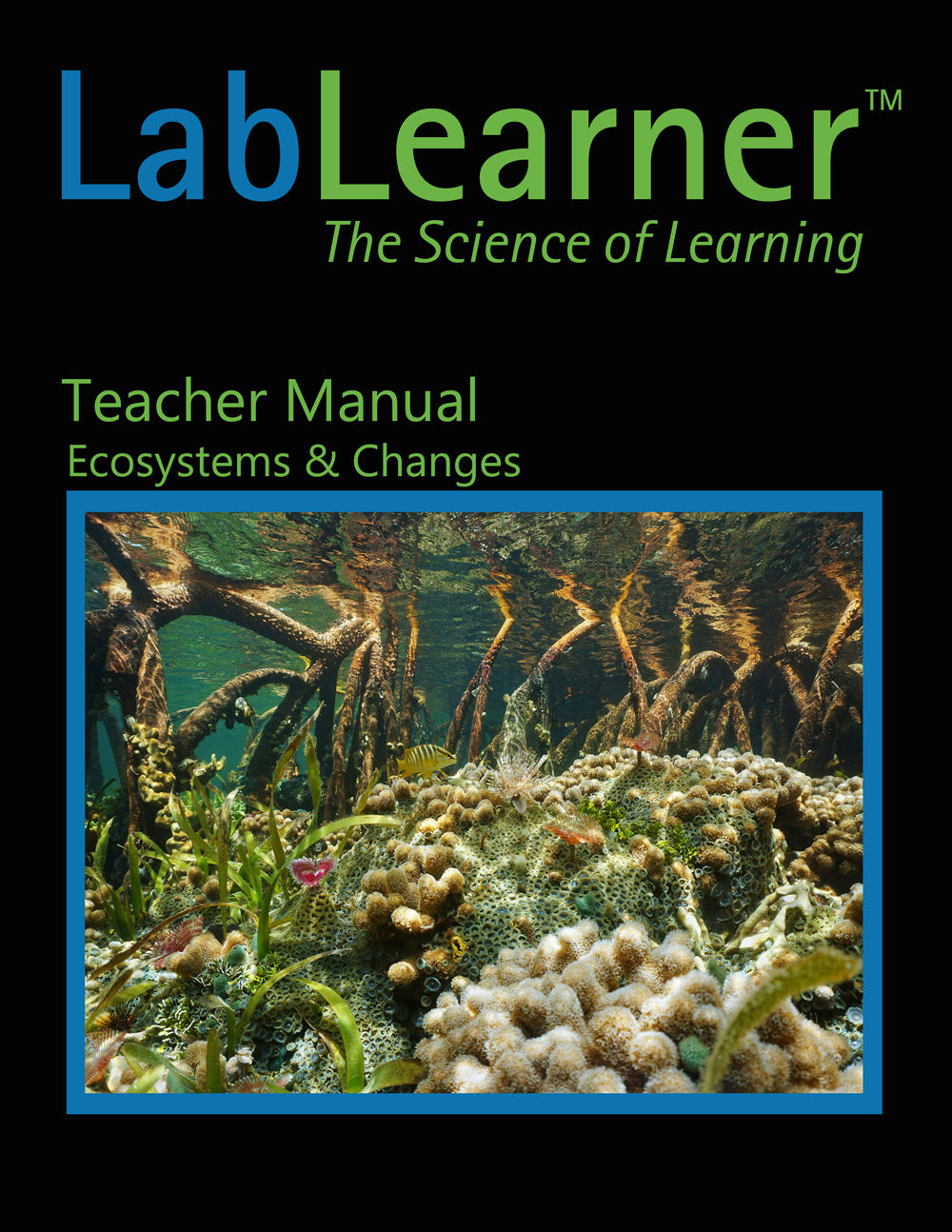 Ecosystems & Changes - Teacher Manual (3rd grade)