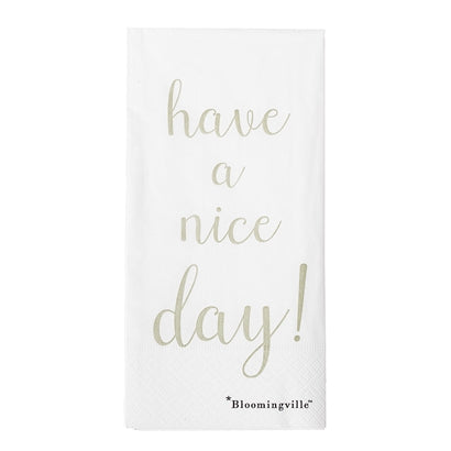 Have a nice day- servetti