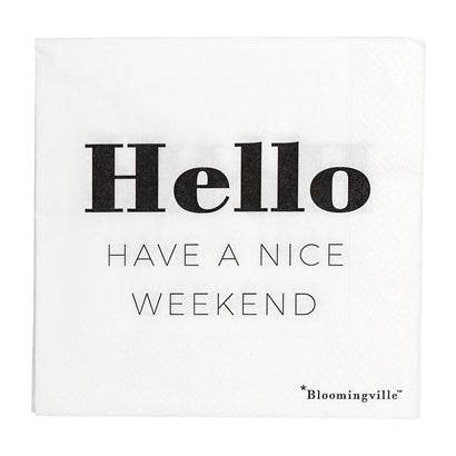 Have a nice weekend - servetti