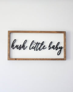 Hush Little Baby Wood Sign