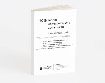 2019 FCC Rules and Regulations