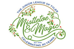 Tyler Tx: Mistletoe & Magic