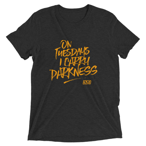 I Carry Darkness T