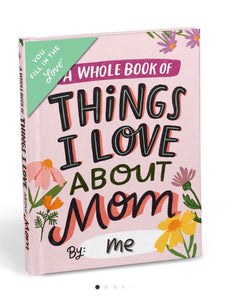 Things I Love About Mom Book